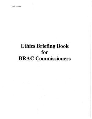 Primary view of object titled 'BRAC Commission - Ethics Briefing for Commissioners'.