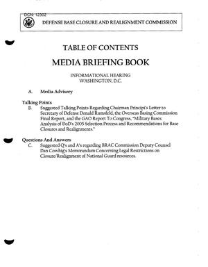 Primary view of object titled 'Media Briefing Book - Information Hearing July 18, 2005, Washington DC'.