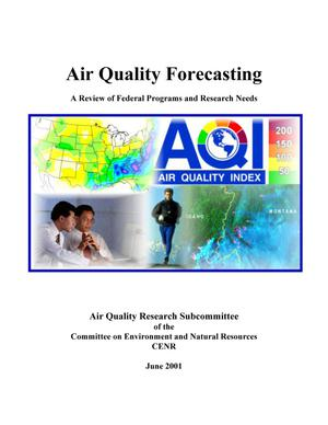 Primary view of object titled 'Air Quality Forecasting: A Review of Federal Programs and Research Needs'.