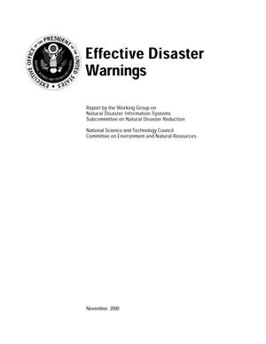Primary view of object titled 'Effective Disaster Warnings - Report by the Working Group on Natural Disaster Information Systems Subcommittee on Natural Disaster Reduction'.