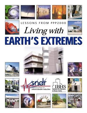 Primary view of object titled 'Lessons from PPP2000: Living with Earth's Extremes-Report from the PPP2000 Working Group to the Office of Science and Technology Policy Subcommittee on Natural Disaster Reduction'.