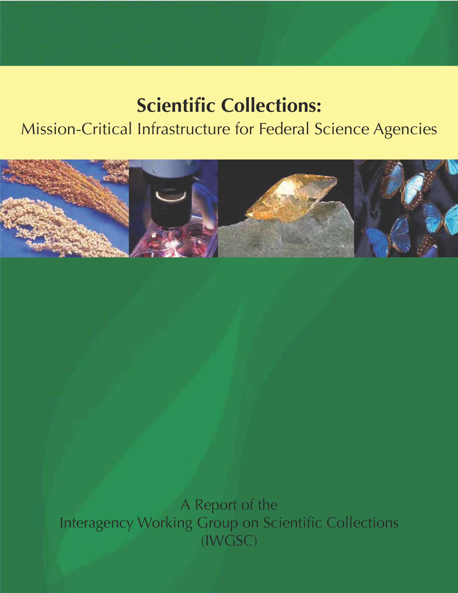 Scientific Collections: Mission-Critical Infrastructure for Federal Science Agencies                                                                                                      Front Cover
