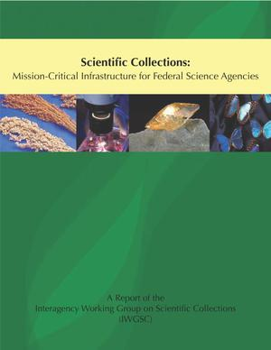 Scientific Collections: Mission-Critical Infrastructure for Federal Science Agencies