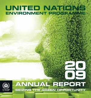 Primary view of object titled 'United Nations Environment Programme 2009 Annual Report'.