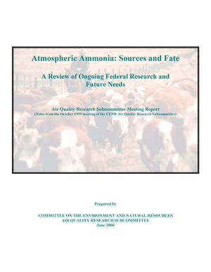 Primary view of object titled 'Atmospheric Ammonia: Sources and Fate.  A Review of Ongoing Federal Research and Future Needs'.
