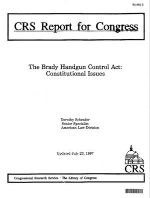 The Brady Handgun Control Act: Constitutional Issues