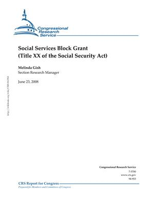 Social Services Block Grant: (Title XX of the Social Security Act)