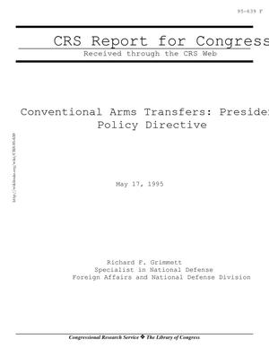 Conventional Arms Transfers: President Clinton's Policy Directive