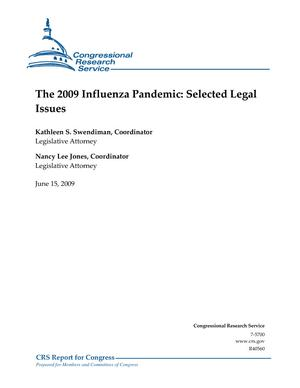 The 2009 Influenza Pandemic: Selected Legal Issues
