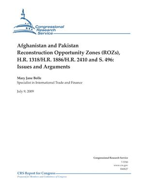 Afghanistan and Pakistan Reconstruction Opportunity Zones (ROZs), H.R. 1318/H.R. 1886/H.R. 2410 and S. 496: Issues and Arguments