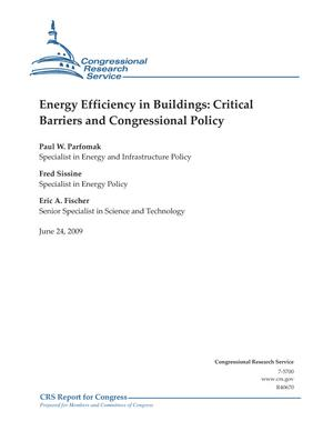 Energy Efficiency in Buildings: Critical Barriers and Congressional Policy