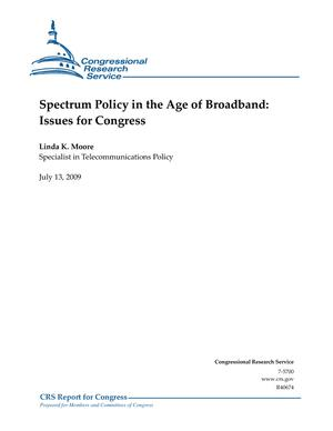 Spectrum Policy in the Age of Broadband: Issues for Congress