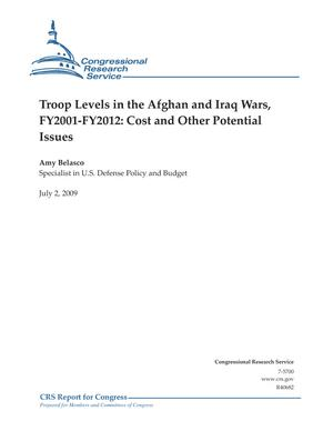 Troop Levels in the Afghan and Iraq Wars, FY2001-FY2012: Cost and Other Potential Issues
