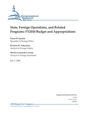 State, Foreign Operations, and Related Programs: FY2010 Budget and Appropriations