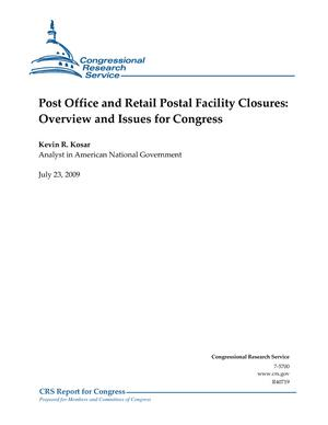 Post Office and Retail Postal Facility Closures: Overview and Issues for Congress