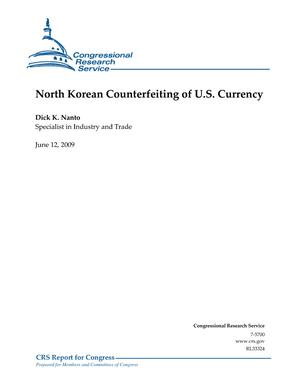 North Korean Counterfeiting of U.S. Currency