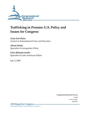 Trafficking in Persons: U.S. Policy and Issues for Congress