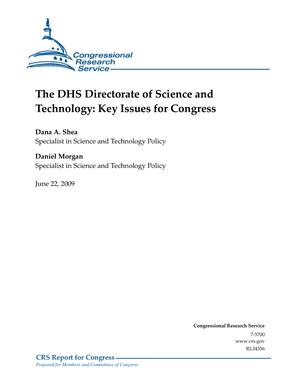 The DHS Directorate of Science and Technology: Key Issues for Congress