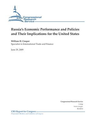Russia's Economic Performance and Policies and Their Implications for the United States
