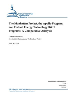 The Manhattan Project, the Apollo Program, and Federal Energy Technology R&D Programs: A Comparative Analysis