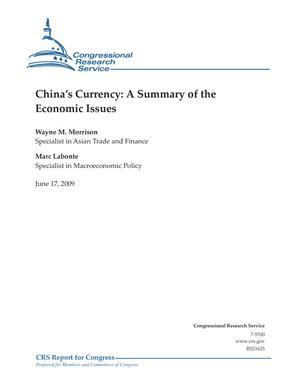 China's Currency: A Summary of the Economic Issues