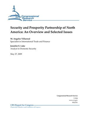 Security and Prosperity Partnership of North America: An Overview and Selected Issues