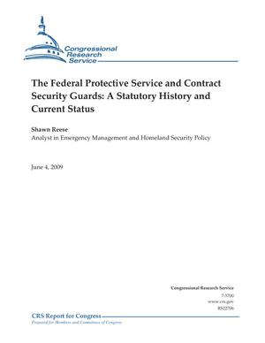 The Federal Protective Service and Contract Security Guards: A Statutory History and Current Status