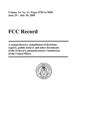 Primary view of object titled 'FCC Record, Volume 24, No. 11, Pages 8785 to 9698, June 29 - July 30, 2009'.