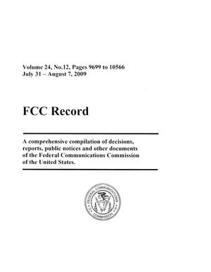 Primary view of object titled 'FCC Record, Volume 24, No. 12, Pages 9699 to 10566, July 31 - August 7, 2009'.