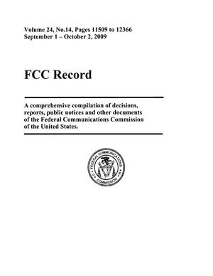 Primary view of object titled 'FCC Record, Volume 24, No. 14, Pages 11509 to 12366, September 1 - October 2, 2009'.