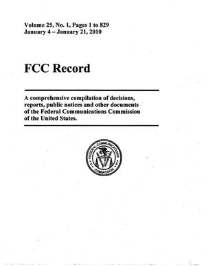 FCC Record, Volume 25, No. 1, Pages 1 to 829, January 4-January 21, 2010