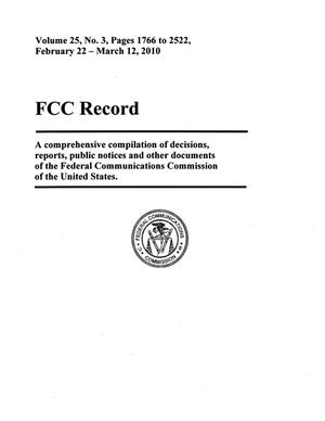 FCC Record, Volume 25, No. 3, Pages 1766 to 2522, February 22 - March 12, 2010