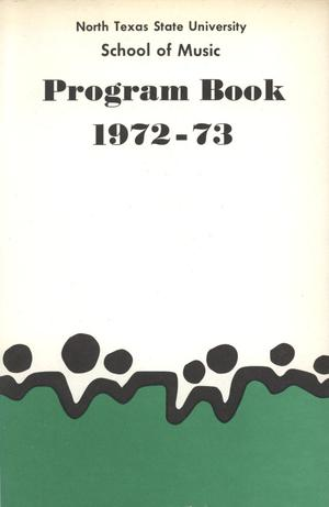 Primary view of object titled 'School of Music Program Book 1972-1973'.