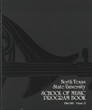 Primary view of object titled 'School of Music Program Book 1984-1985, Volume 2: Student Recital Series'.