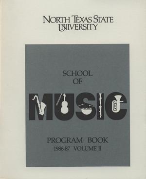 Primary view of object titled 'School of Music Program Book 1986-1987, Volume 2: Student Recital Series'.