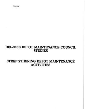 Primary view of object titled 'Defense Depot Maintenance Council Studies - Strengthening Depot Maintnance'.