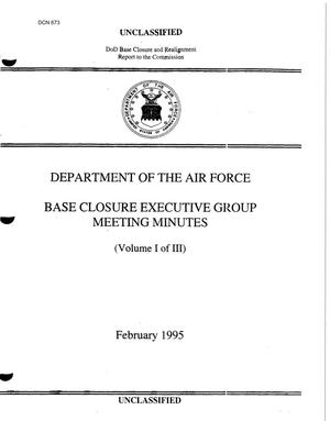 Primary view of object titled 'Department of the Air Force Base Closure Executive Group Meeting Minutes (1 of 3)'.