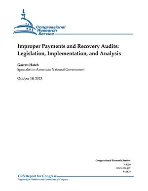 Improper Payments and Recovery Audits: Legislation, Implementation, and Analysis