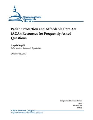 Patient Protection and Affordable Care Act (ACA): Resources for Frequently Asked Questions