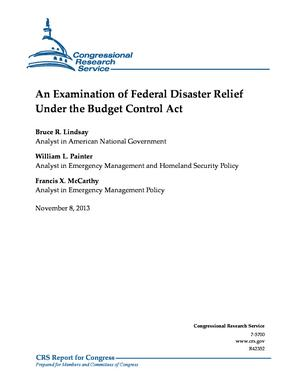An Examination of Federal Disaster Relief Under the Budget Control Act