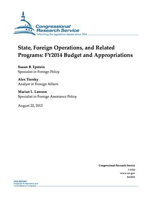 State, Foreign Operations, and Related Programs: FY2014 Budget and Appropriations