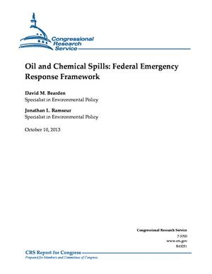 Oil and Chemical Spills: Federal Emergency Response Framework