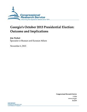 Georgia's October 2013 Presidential Election: Outcome and Implications