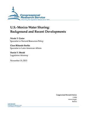 U.S.-Mexico Water Sharing: Background and Recent Developments