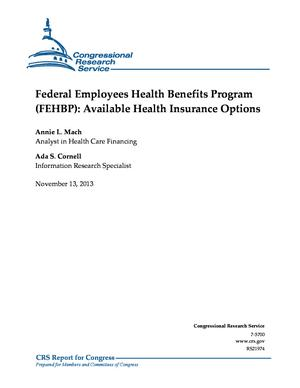 Federal Employees Health Benefits Program (FEHBP): Available Health Insurance Options