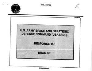 Primary view of object titled 'U.S. Army Space and Strategic Defense Command, Response to BRAC 1995, Undated'.