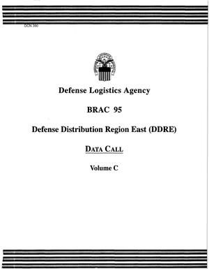 Primary view of object titled 'Defense Logistics Agency (DLA) Defense Distribution Region East - Data Call Volume C'.
