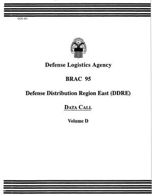 Primary view of object titled 'Defense Logistics Agency (DLA) Defense Distribution Region East - Data Call Volume D'.