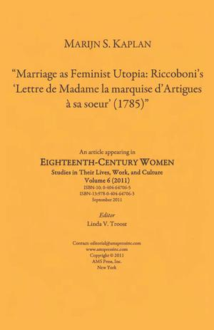 Primary view of object titled 'Marriage as Feminist Utopia: Riccoboni's 'Lettre de Madame la marquise d'Artigues à sa soeur' (1785)'.