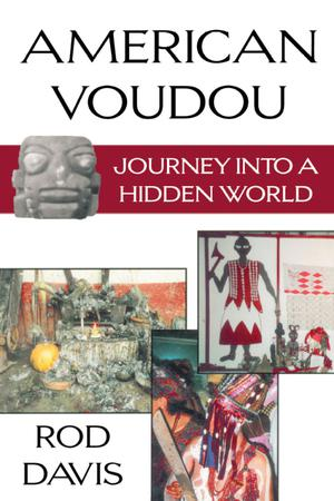 Primary view of object titled 'American Voudou: Journey Into a Hidden World'.